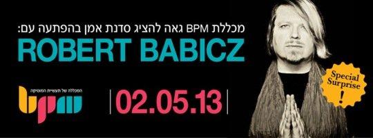 אמן בהפתעה – רוברט באביץ נוחת ב BPM בחמישי הקרוב!