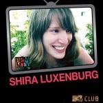 השבוע ב- MTV CLUB : שירה לוקסנבורג