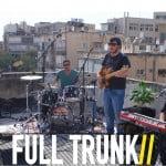 צפו ב Full Trunk בבלקוני TV תל אביב בשיתוף BPM