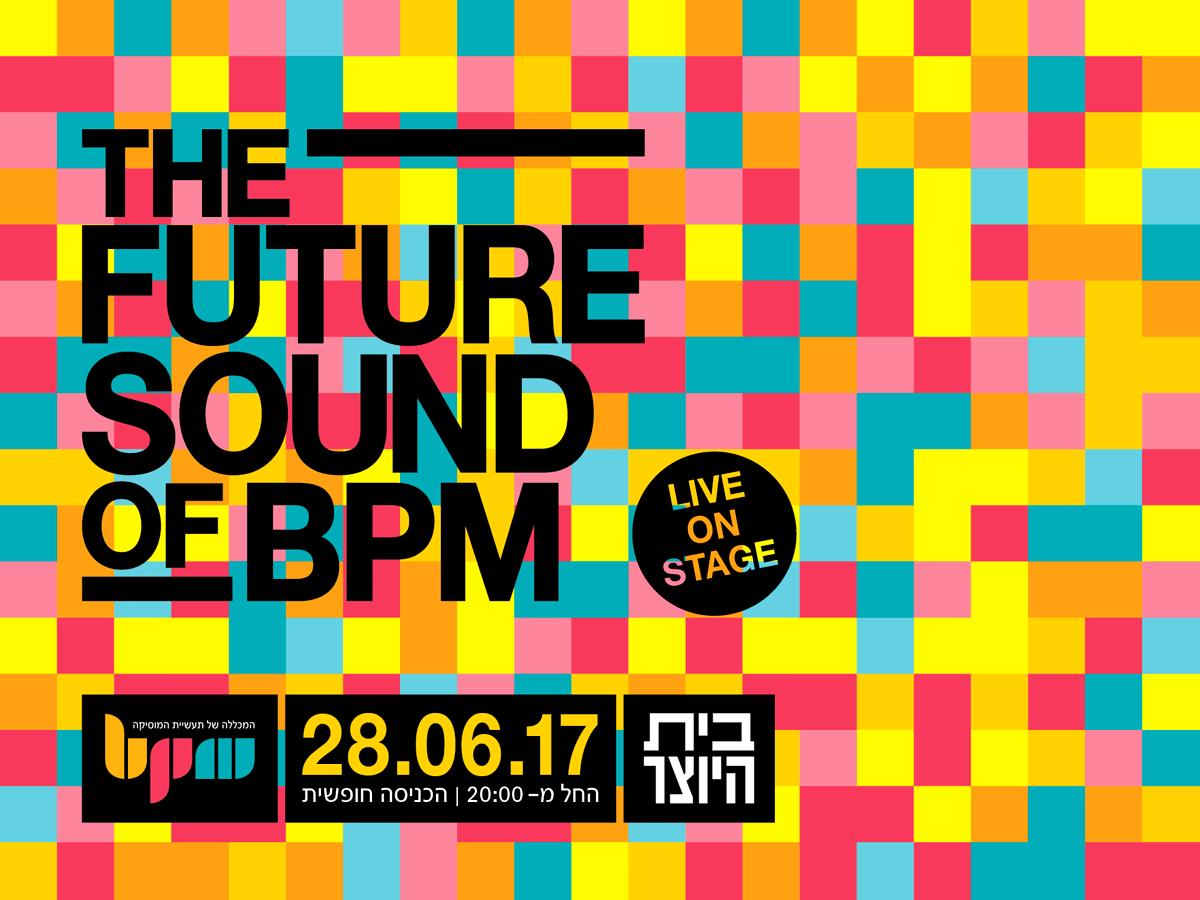 THE FUTURE SOUND OF BPM