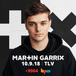 Martin Garrix, השתתפו בהגרלת כרטיסים להופעה