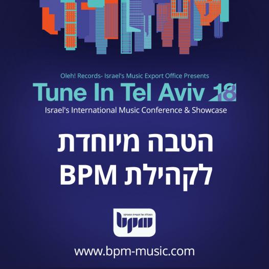 Tune In Tel Aviv 2018, כרטיסים מוזלים לקהילת BPM