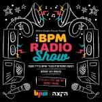 רדיו סטודנטים ובוגרים, הקצה בתוכנית חדשה: BPM Radio Show