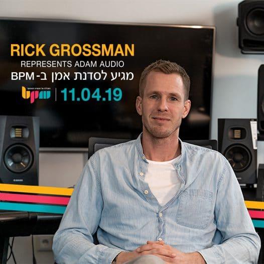 סדנה מקצועית עם Rick Grossman (ADAM Audio) - מכללת BPM