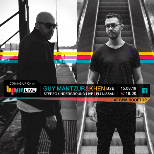 Guy Mantzur & Khen משיקים EP על גג מכללת BPM