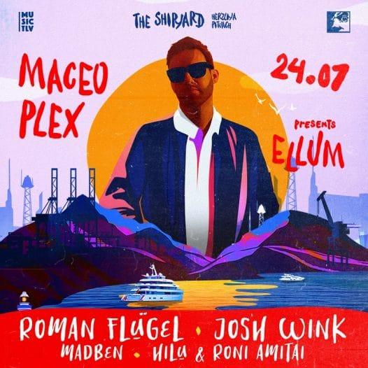 ELLUM by Maceo Plex, כרטיסים מוזלים לקהילת BPM
